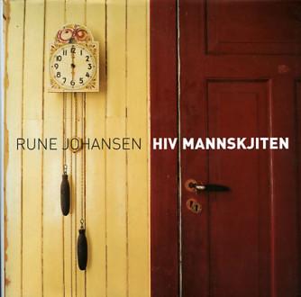 Rune Johansen: Hiv Mannskjiten