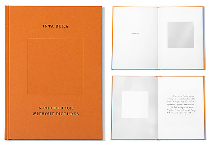 "Inta Ruka: ""The bigger picture – a photobook without pictures"""